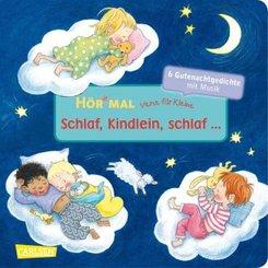 Hör mal: Verse für Kleine: Schlaf, Kindlein, schlaf ..., m. Soundeffekten