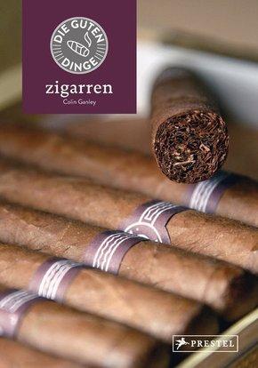 Die guten Dinge: Zigarren