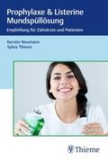 Prophylaxe & Listerine Mundspüllösungen