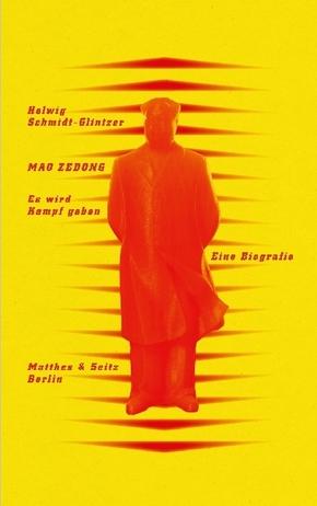 Mao Zedong. 'Es wird Kampf geben'