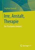 Irre, Anstalt, Therapie