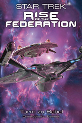 Star Trek - Rise of the Federation - Turm zu Babel