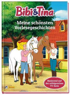 Bibi und Tina: Meine schönsten Vorlesegeschichten
