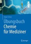 Übungsbuch Chemie für Mediziner