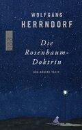 Wolfgang Herrndorf - Die Rosenbaum-Doktrin und andere Texte