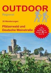 30 Wanderungen Pfälzerwald und Deutsche Weinstraße