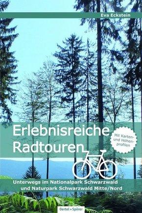 Erlebnisreiche Radtouren. Unterwegs im Nationalpark Schwarzwald und im Naturpark Schwarzwald Mitte/Nord