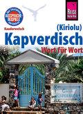 Reise Know-How Sprachführer Kapverdisch (Kiriolu) - Wort für Wort
