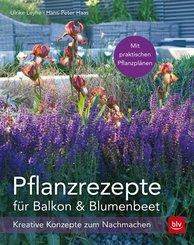 Pflanzrezepte für Balkon & Blumenbeet