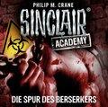 Sinclair Academy - Die Spur des Berserkers, 2 Audio-CDs