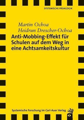 Anti-Mobbing-Effekt für Schulen auf dem Weg in eine Achtsamkeitskultur
