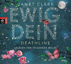 Ewig dein - Deathline, 6 Audio-CDs
