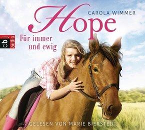 Hope - Für immer und ewig, 3 Audio-CDs
