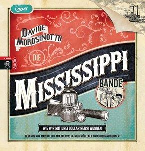 Die Mississippi-Bande - Wie wir mit drei Dollar reich wurden., 1 MP3-CD