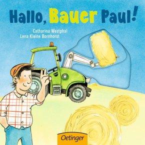 Hallo, Bauer Paul!