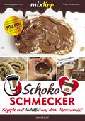 mixtipp Schoko-Schmecker
