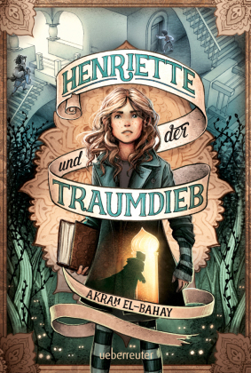 Henriette und der Traumdieb