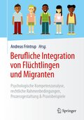 Berufliche Integration von Flüchtlingen und Migranten