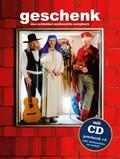 Geschenk: Das Erdmöbel-Weihnachts-Songbuch, m. Audio-CD