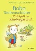 Bobo Siebenschläfer - Viel Spaß im Kindergarten!