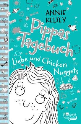 Pippas Tagebuch - Liebe und Chicken Nuggets