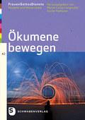 FrauenGottesDienste: Ökumene bewegen; Bd.42