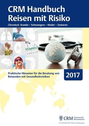 CRM Handbuch Reisen mit Risiko - Ausgabe 2017