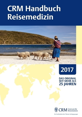CRM Handbuch Reisemedizin 2017