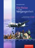 Die Reise in die Vergangenheit, Differenzierende Ausgabe Baden-Württemberg 2015: 9./10. Schuljahr, Schülerband; .3