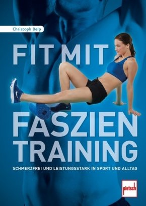 Fit mit Faszientraining