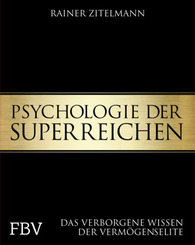 Psychologie der Superreichen