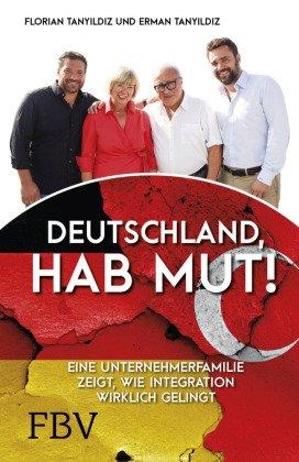 Deutschland, hab Mut!