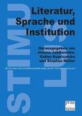Literatur, Sprache und Institution