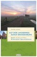 Auf dem Jakobsweg durch Brandenburg - Bd.2