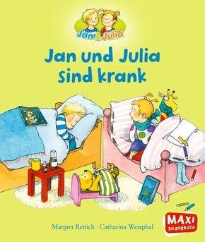 Jan und Julia sind krank - Maxi Bilderbuch