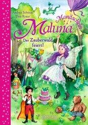 Maluna Mondschein. Der Zauberwald feiert!