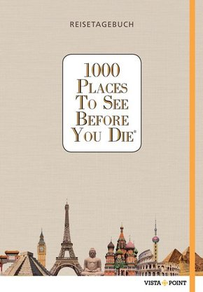 1000 Places To See Before You Die - Reisetagebuch