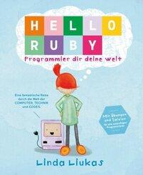Hello Ruby - Programmier dir deine Welt