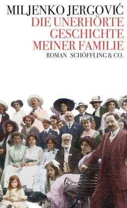 Die unerhörte Geschichte meiner Familie