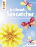 Schillernde Suncatcher