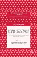 Digital Networking for School Reform