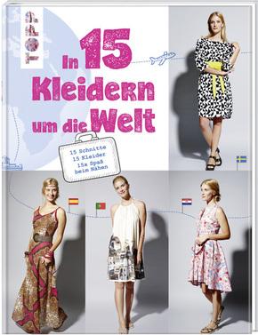 In 15 Kleidern um die Welt