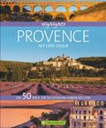 Highlights Provence mit Côte d'Azur