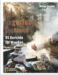 Das Lagerfeuer-Kochbuch