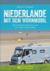Niederlande mit dem Wohnmobil