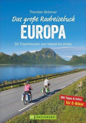 Das große Radreisebuch Europa