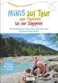 Minis auf Tour vom Tegernsee bis zur Zugspitze