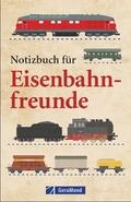 Notizbuch für Eisenbahnfreunde