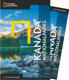 NATIONAL GEOGRAPHIC Traveler Reiseführer Kanada Nationalparks mit Maxi-Faltkarte