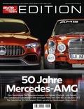 auto motor und sport Edition - 50 Jahre Mercedes-AMG